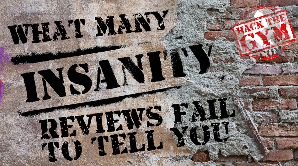 What Many Insanity Reviews Fail To Tell You