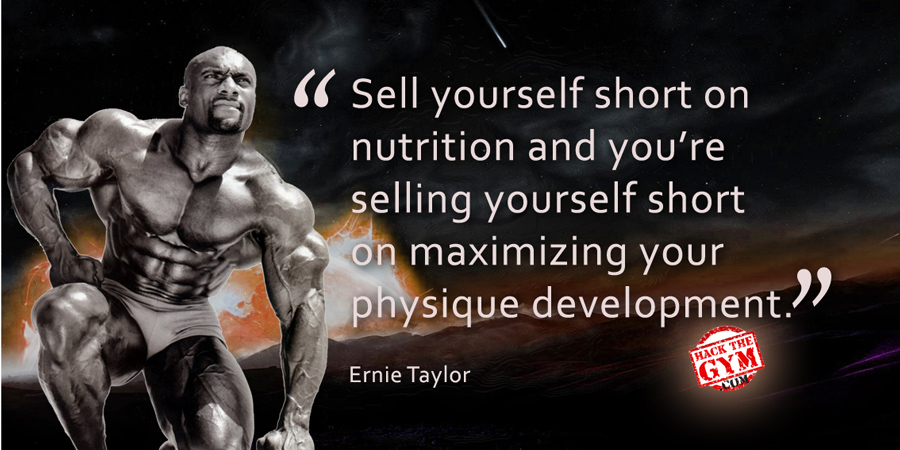 Ernie Taylor Quote Bodybuilding